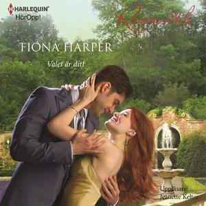 Valet är ditt : En Harlequin-ljudbok Romantik (