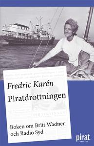 Piratdrottningen - boken om Britt Wadner och Ra