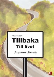 Tillbaka till livet (e-bok) av Susanne Sivrup