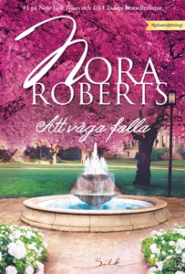 Att våga falla (e-bok) av Nora Roberts
