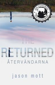 The Returned - Återvändarna (e-bok) av Jason Mo