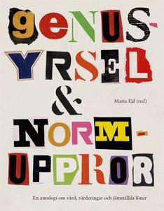 Genusyrsel & normuppror (e-bok) av Maria Ejd (R
