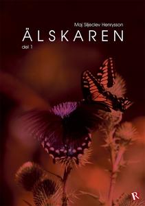 Älskaren (e-bok) av Maj Siljeclev Henrysson