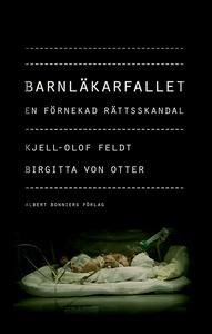 Barnläkarfallet (e-bok) av Kjell-Olof Feldt, Bi