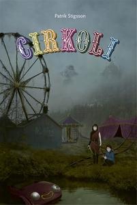 CIRKOLI (ljudbok) av Patrik Stigsson