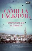 Drömmen om Elisabeth : En novell ur Mord och mandeldoft