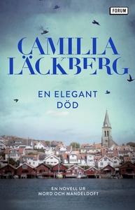 En elegant död : En novell ur Mord och mandeldo