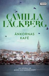 Änkornas kafé : En novell ur Mord och mandeldof