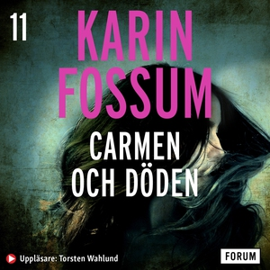 Carmen och döden (ljudbok) av Karin Fossum