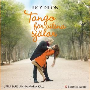 Tango för vilsna själar (ljudbok) av Lucy Dillo