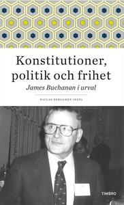 Konstitutioner, politik och frihet. James Bucha
