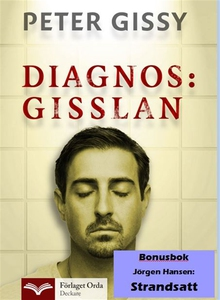 Diagnos: Gisslan - Strandsatt (e-bok) av Peter