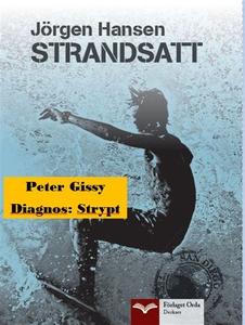 Diagnos: Strypt - Strandsatt (e-bok) av Peter G