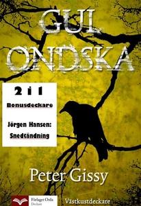 Gul ondska - Strandsatt (e-bok) av Peter Gissy,