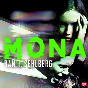 Mona (ljudbok) av Dan T. Sehlberg