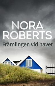 Främlingen vid havet (e-bok) av Nora Roberts