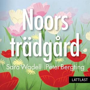 Noors trädgård / Nivå 1 (ljudbok) av Sara Wadel