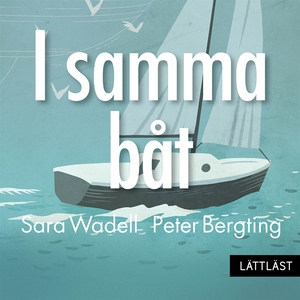I samma båt / Nivå 1 (Lättläst) (ljudbok) av Sa