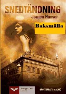 Snedtändning - Baksmälla (e-bok) av Jörgen Hans