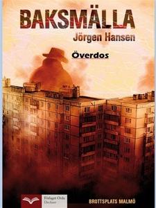 Baksmälla - Överdos (e-bok) av Jörgen Hansen