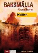 Baksmälla - Hallick