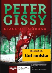 Diagnos: Mördad - Gul ondska (e-bok) av Peter G