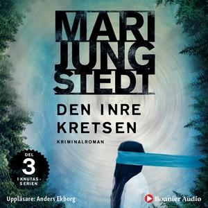 Den inre kretsen (ljudbok) av Mari Jungstedt