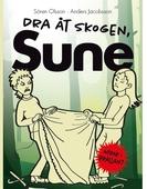 Dra åt skogen, Sune