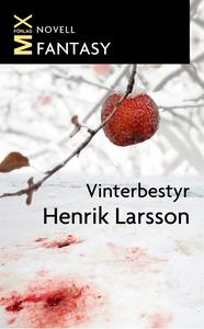 Vinterbestyr (e-bok) av Henrik Larsson