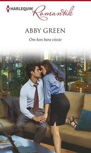 Om hon bara visste (e-bok) av Abby Green
