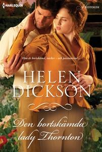 Det bortskämda lady Thornton (e-bok) av Helen D