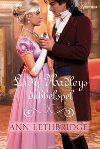 Lady Hadleys dubbelspel (e-bok) av Ann Lethbrid