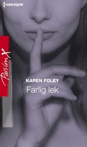 Farlig lek (e-bok) av Karen Foley