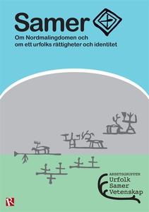 Samer - Om Nordmalingdomen och om ett urfolks r