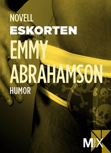 Den manlige eskorten : novell (e-bok) av Emmy A