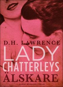Lady Chatterleys älskare (e-bok) av D. H. Lawre