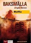 Baksmälla - Maffia