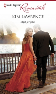 Inget för givet (e-bok) av Kim Lawrence