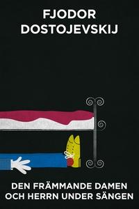 Den främmande damen och herrn under sängen (Tel