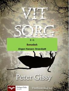 Vit sorg - Strandsatt (e-bok) av Peter Gissy, J