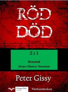 Röd död - Strandsatt (e-bok) av Peter Gissy, Jö
