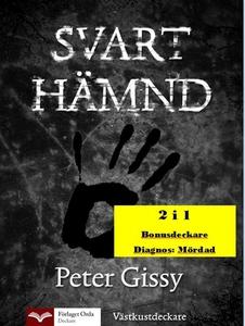 Svart hämnd - Diagnos: Mördad (e-bok) av Peter