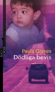 Dödliga bevis (e-bok) av Paula Graves