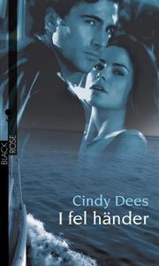 I fel händer (e-bok) av Cindy Dees