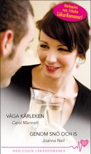 Våga kärleken/Genom snö och is (e-bok) av Joann