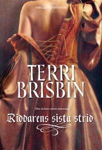 Riddarens sista strid (e-bok) av Terri Brisbin