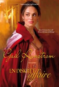 En diskret affaire (e-bok) av Gail Ranstrom