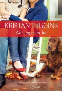Allt jag velat ha (e-bok) av Kristan Higgins