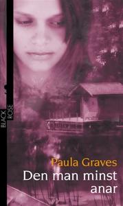 Den man minst anar (e-bok) av Paula Graves