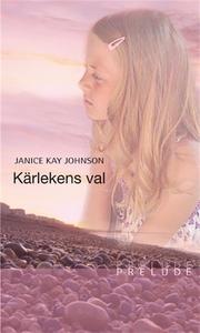 Kärlekens val (e-bok) av Janice Kay Johnson